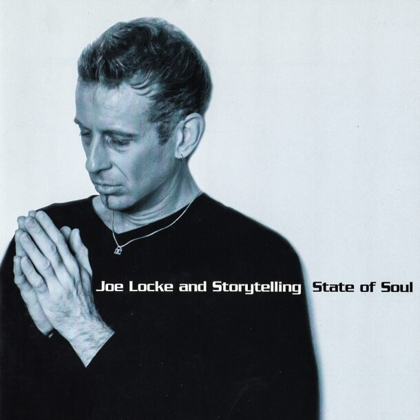 Joe Locke - State Of Soul