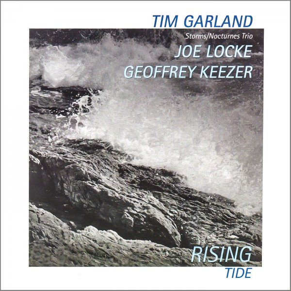 Joe Locke, Tim Garland, Geoffrey Keezer (Storms/Nocturnes) - Rising Tide