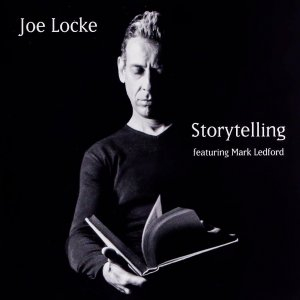 Joe Locke - Storytelling